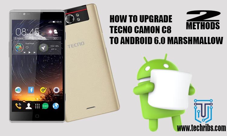 upgrade tecno camon c8 to android 6.0